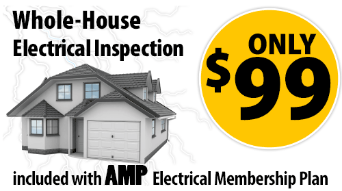 Only $99 for Whole House Electrical Inspection