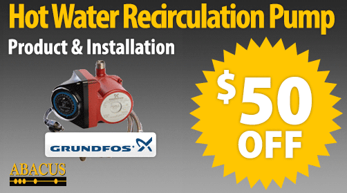$50 Off GrundFos Hot Water Recirculation Pump Product & Installation