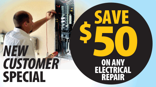 New Customer Special: Save $50 on Any Electrical Repair