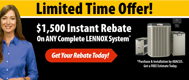 $1,500 Instant Rebate On Any Complete LENNOX System